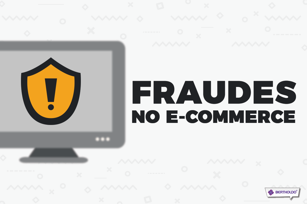 Fraudes no e-commerce